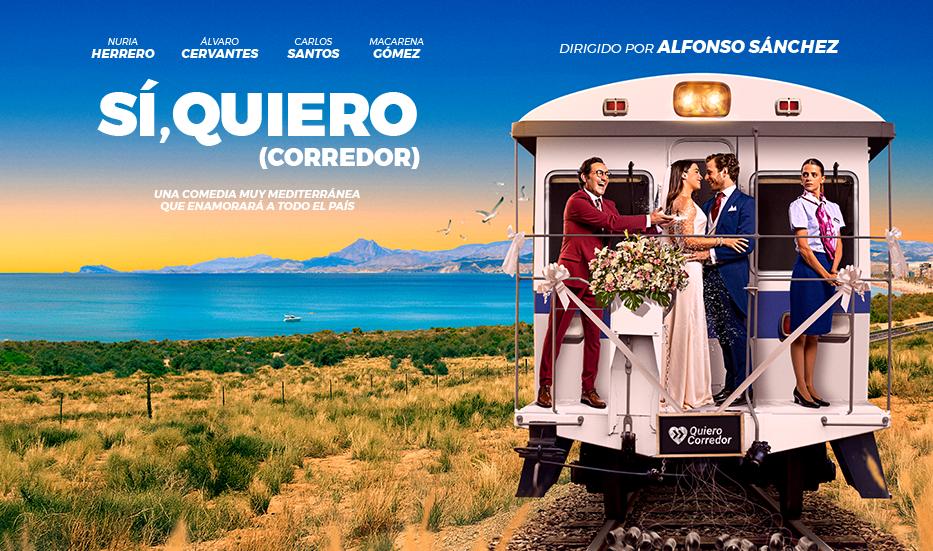 'Sí, quiero (Corredor)', la comedia romántica que reivindica el Corredor Mediterráneo